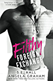 Filthy Foreign Exchange