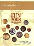 HNAI F. U. N. 2008 U. S. Coin Auction Catalog #454, Mark Van Winkle, Mark Borckardt, James L. Halperin (editor), 1599672073