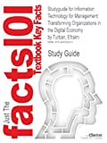 Studyguide for Information Technology for Management, Cram101 Textbook Reviews, 1490226230