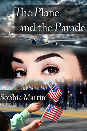 The Plane and the Parade (Veronica Barry Book 3) by [Martin, Sophia]