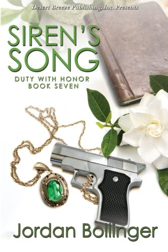 Siren's Song (Duty With Honor) (Volume 7)