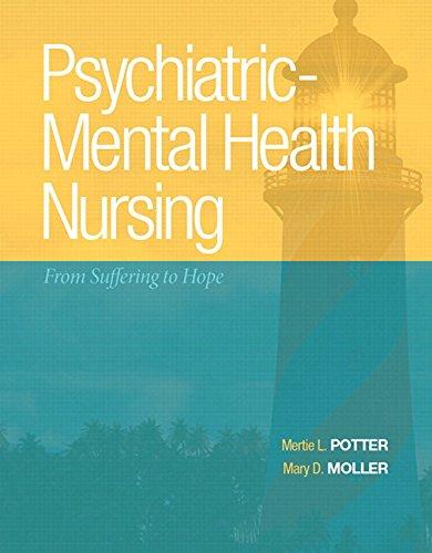 Psychiatric-Mental Health Nursing: From Suffering to Hope Plus NEW MyNursingLab with Pearson eText -- Access Card Package by Pearson