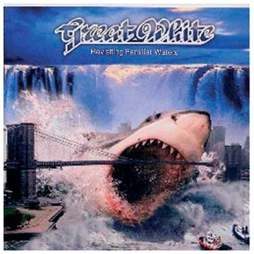 Great White - Revisiting Familiar Waters - Zortam Music