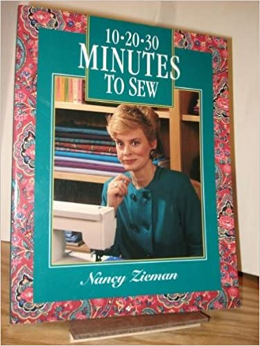 Book 10-20-30 Minutes To Sew (Sewing With Nancy)