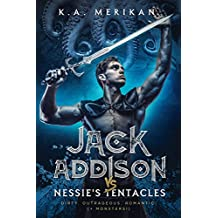 Jack Addison vs. Nessie's Tentacles (M/M serial) (Jack Addison vs. A Whole World of Hot Trouble Book 2) (English Edition)