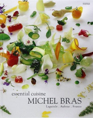 Michel Bras (Michel Bras Essential Cuisine : Laguiole, Aubrac, France, édition en langue anglaise by Michel Bras (2008-03-26))