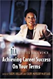 Achieving Career Success on Your Terms, Sheryl Huggins, Cheryl Mayberry McKissack, 1932841016