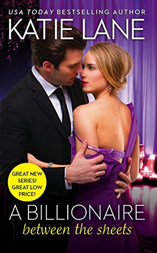 A Billionaire Between the Sheets (The Overnight Billionaires)