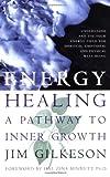 Energy Healing, Jim Gilkeson, 1569246556