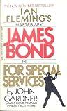 For Special Services, John E. Gardner, 0425087557