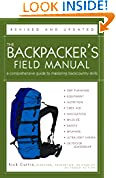 #7: The Backpacker's Field Manual, Revised and Updated: A Comprehensive Guide to Mastering Backcountry Skills