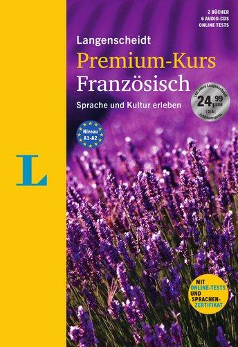 Langenscheidt Premium-Kurs Französisch - Sprachkurs mit 2 Büchern, 6 Audio-CDs, MP3-Download, Online-Tests und Zertifikat: Der Sprachkurs, um Sprache und Kultur zu erleben