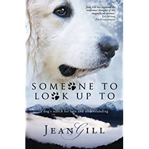 Someone To Look Up To: a dog's search for love and understanding 20