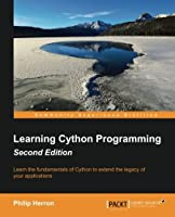 Learning Cython Programming, 2nd Edition