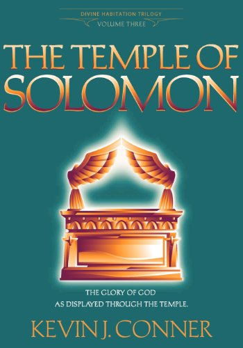 The Temple of Solomon: The Glory of God as Displayed Through the Temple