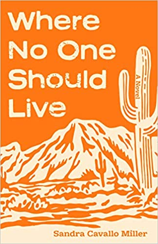 Front cover for the book Where No One Should Live by Sandra Cavallo Miller
