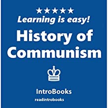 History of Communism Audiobook by IntroBooks Narrated by Andrea Giordani