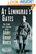 #9: At Leningrad's Gates: The Combat Memoirs of a Soldier with Army Group North