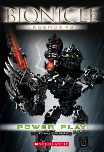 Power Play (Bionicle Legends (Paperback) #03) [ POWER PLAY (BIONICLE LEGENDS (PAPERBACK) #03) BY Farshtey, Greg ( Author ) ()
