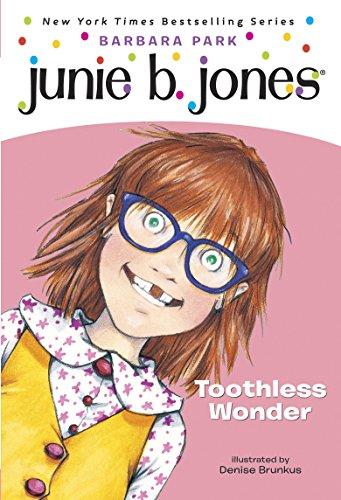 (Junie B. Jones #20: Toothless Wonder)
