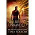 Warrior Unraveled (Stealth Guardians Book 3)
