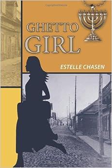 Book Ghetto Girl: A Holocaust Story