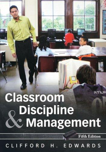 Classroom Discipline nd Management 5e