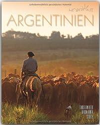 Horizont ARGENTINIEN - 160 Seiten Bildband mit über 240 Bildern - STÜRTZ Verlag