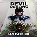 Devil Dealing: The Ryder Quartet Volume 1 Audiobook by Ian Patrick Narrated by Ian Patrick
