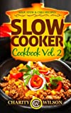 Slow Cooker Cookbook: Vol. 2 Soup, Stew - Best Reviews Guide