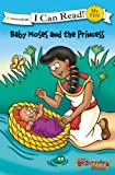 Baby Moses and the Princess, Zondervan Publishing Staff, 0310717671