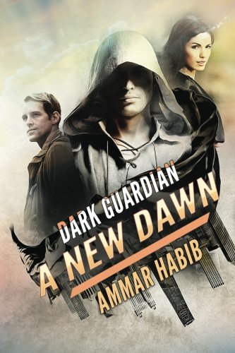 dark-guardian-a-new-dawn