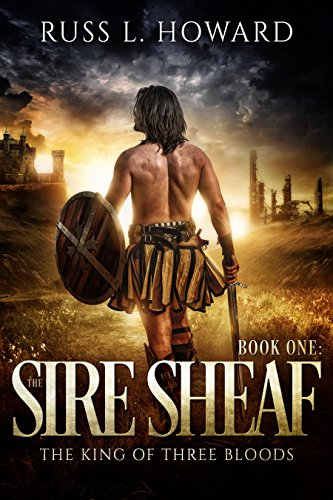 The Sire Sheaf (The King of Three Bloods Book 1)
