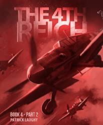The 4th Reich Book 4 Part 2