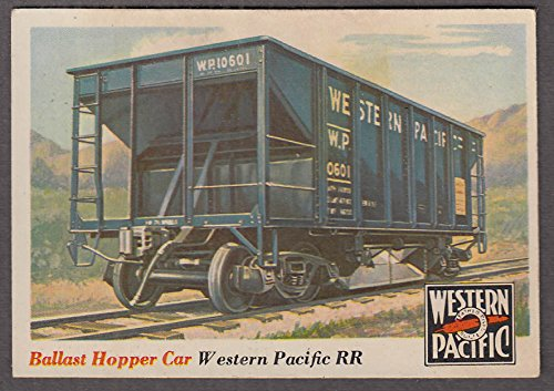 Ballast Hopper (1955 Topps Rails & Sails #29 Western Pacific RR Ballast Hopper Car)