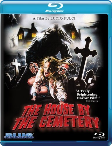The House by the Cemetery [Blu-ray] by Blue Underground