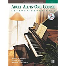 Alfred's Basic Adult All-in-One Course, Bk 3: Lesson * Theory * Technic, Comb Bound Book and CD
