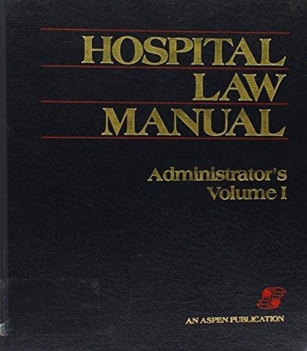 4: Hospital Law Manual by Aspen Publishers