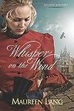 Whisper on the Wind, Maureen Lang, 1414324367