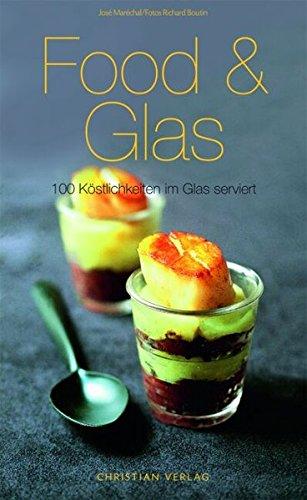 food-glas-100-kstlichkeiten-im-glas-serviert-cook-style