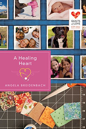 A Healing Heart (Quilts of Love Series Book 6) cover