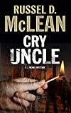 Cry Uncle: A PI mystery set in Scotland (A J. McNee Mystery)