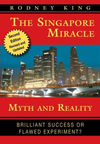 the-singapore-miracle-myth-and-reality