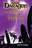 Amos Daragon: Curse of Freyja Bk. 4
