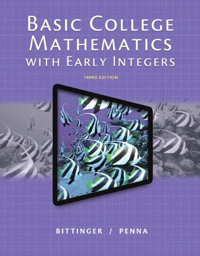 Basic College Mathematics with Early Integers (3rd Edition)