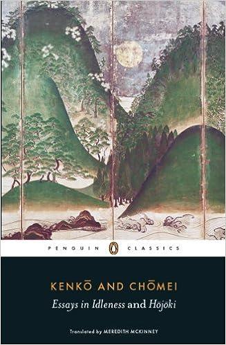 Essays in Idleness: and Hojoki (Penguin Classics)