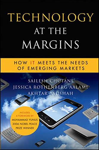 Technology at the Margins: How IT Meets the Needs of Emerging - What The Eye Meets