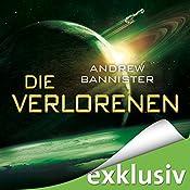 Die Verlorenen (Die Spin-Trilogie 2)   Andrew Bannister
