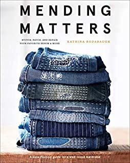 Book Cover: Mending Matters: Stitch, Patch, and Repair Your Favorite Denim & More