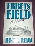 img - for Ebbets Field, A Memoir. book / textbook / text book